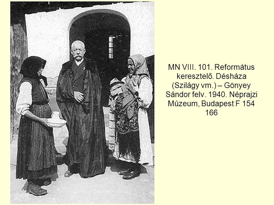 MN VIII. 101. Református keresztelő. Désháza (Szilágy vm