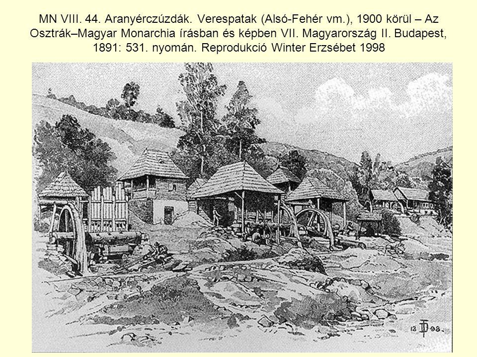 MN VIII. 44. Aranyérczúzdák. Verespatak (Alsó-Fehér vm
