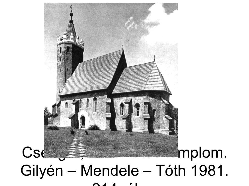 Csenger, református templom. Gilyén – Mendele – Tóth 1981. 214. ábra