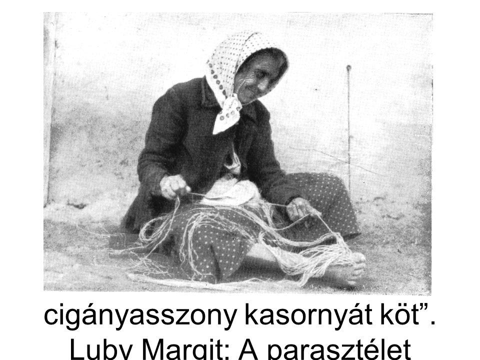 """""""Rostás Erzsébet tunyogi cigányasszony kasornyát köt"""