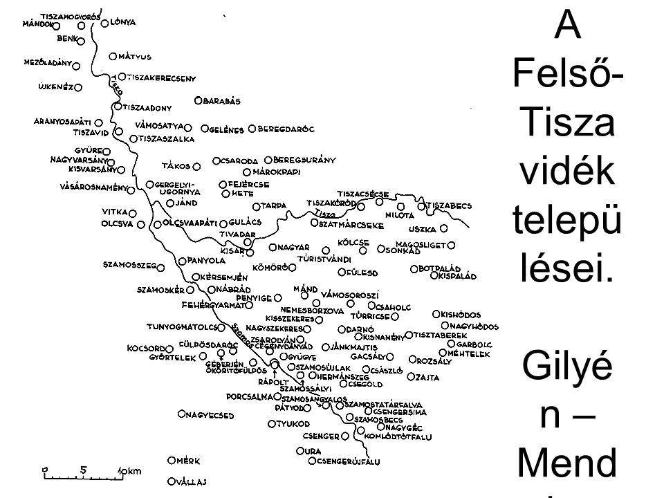 A Felső-Tiszavidék települései. Gilyén – Mendele – Tóth 1981. 2. ábra