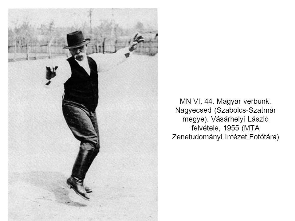 MN VI. 44. Magyar verbunk. Nagyecsed (Szabolcs-Szatmár megye)