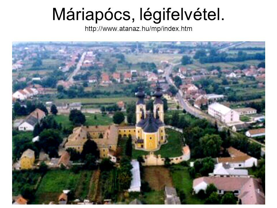 Máriapócs, légifelvétel. http://www.atanaz.hu/mp/index.htm