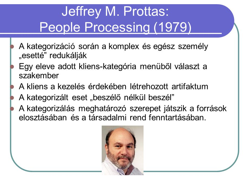 Jeffrey M. Prottas: People Processing (1979)