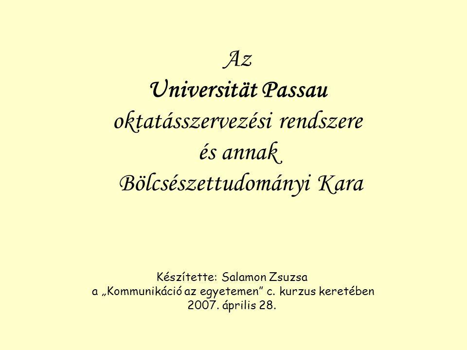 Az Universität Passau oktatásszervezési rendszere és annak Bölcsészettudományi Kara