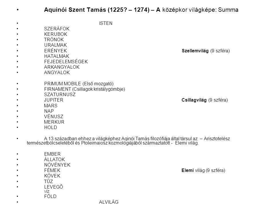 Aquinói Szent Tamás (1225 – 1274) – A középkor világképe: Summa