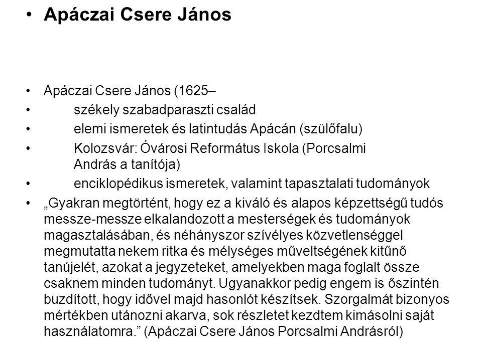 Apáczai Csere János Apáczai Csere János (1625–