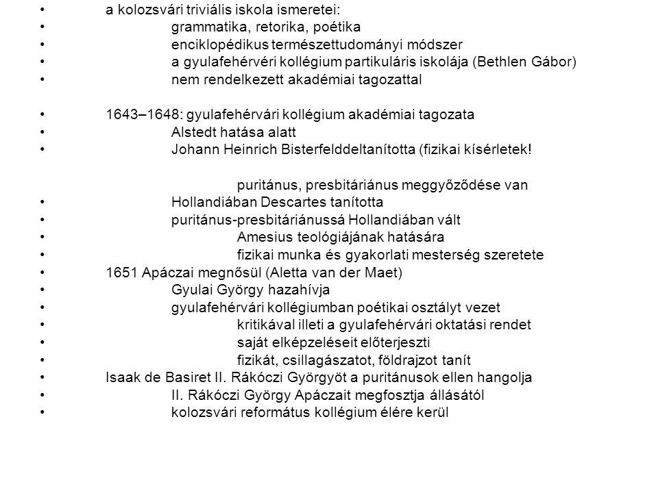 a kolozsvári triviális iskola ismeretei: