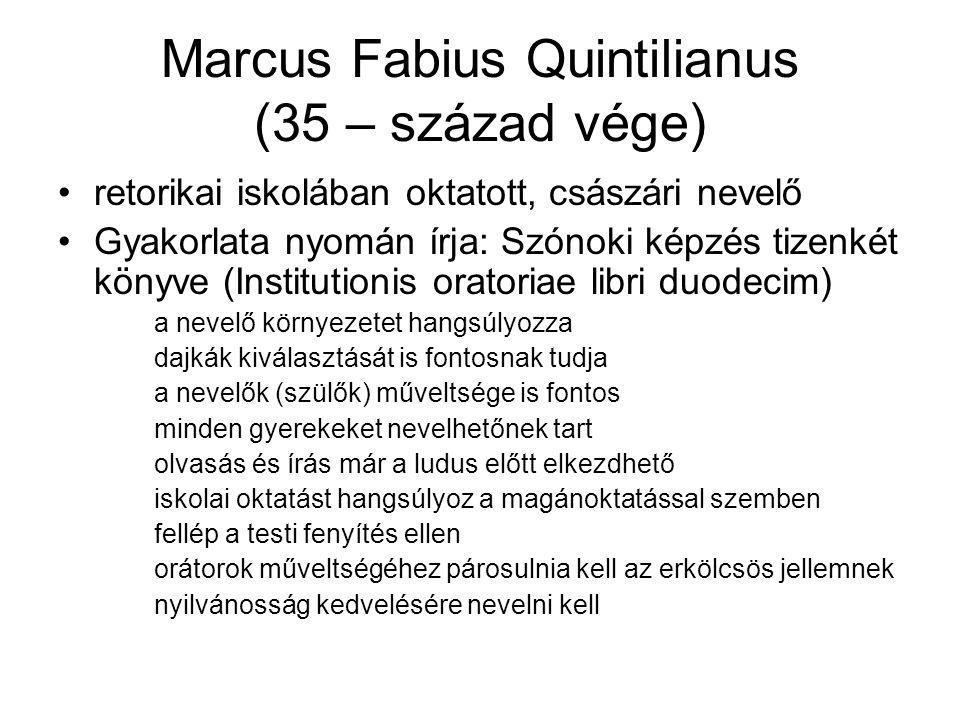 Marcus Fabius Quintilianus (35 – század vége)