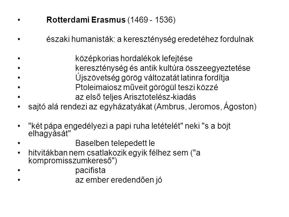 Rotterdami Erasmus (1469 - 1536)