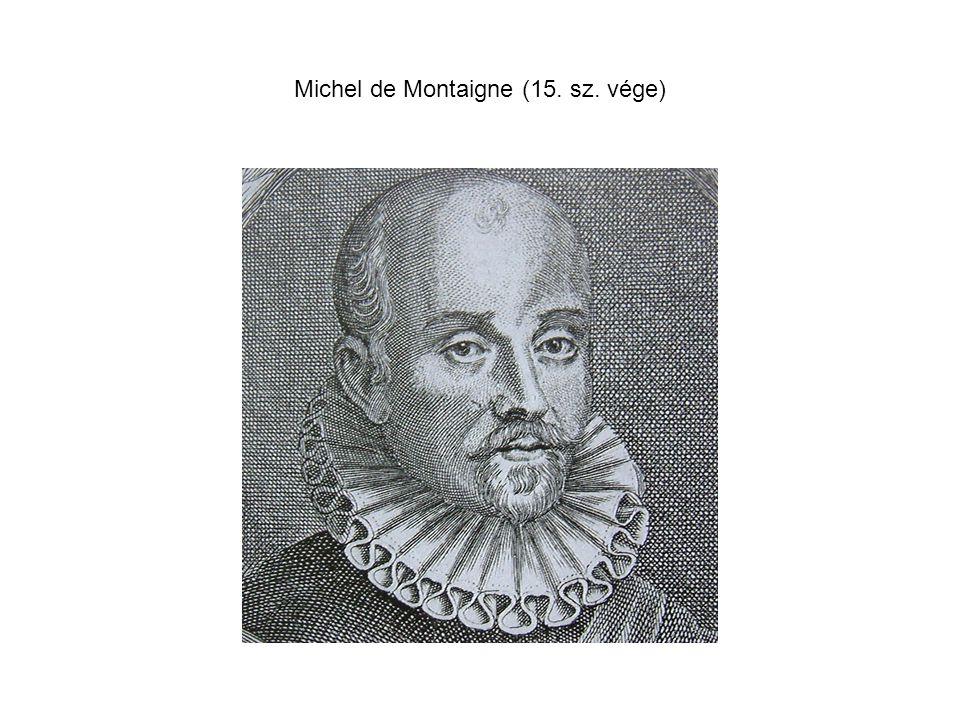Michel de Montaigne (15. sz. vége)