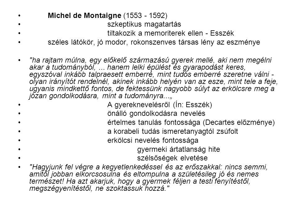 Michel de Montaigne (1553 - 1592)