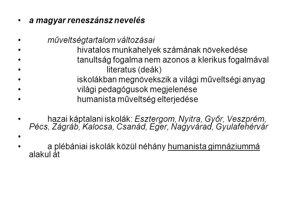 a magyar reneszánsz nevelés
