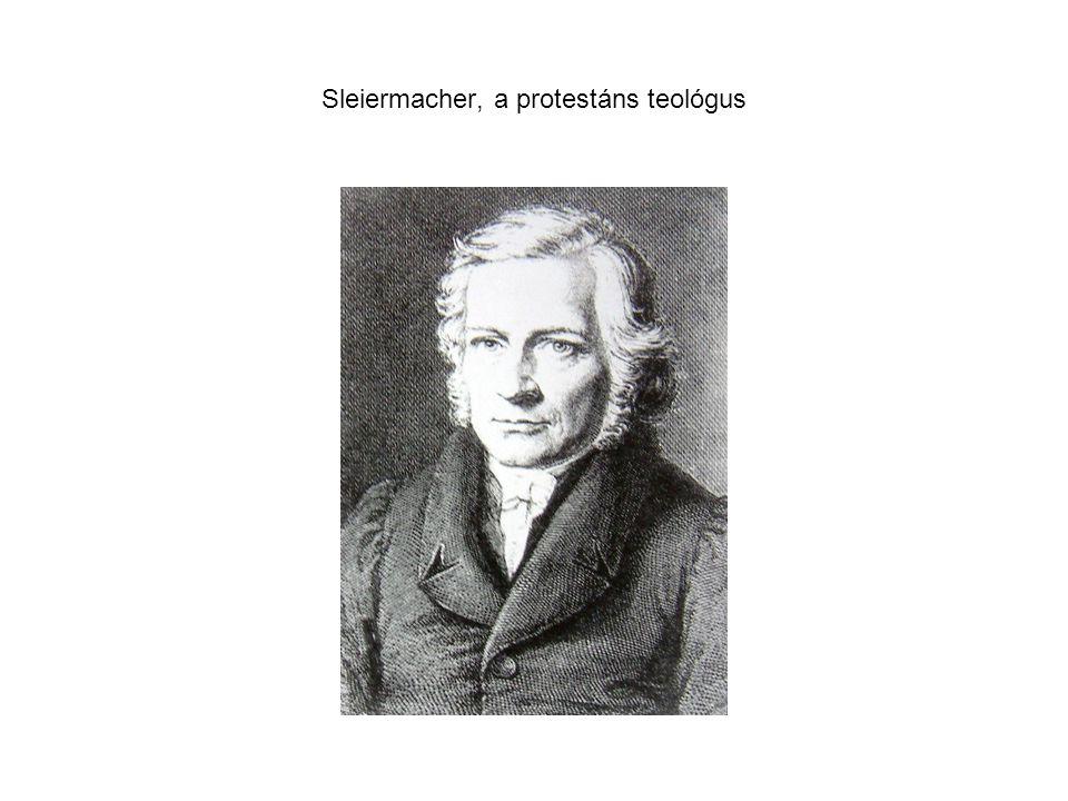 Sleiermacher, a protestáns teológus