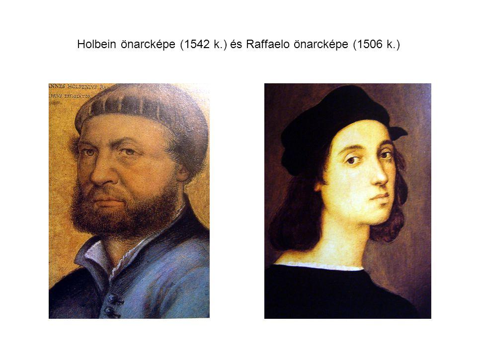 Holbein önarcképe (1542 k.) és Raffaelo önarcképe (1506 k.)