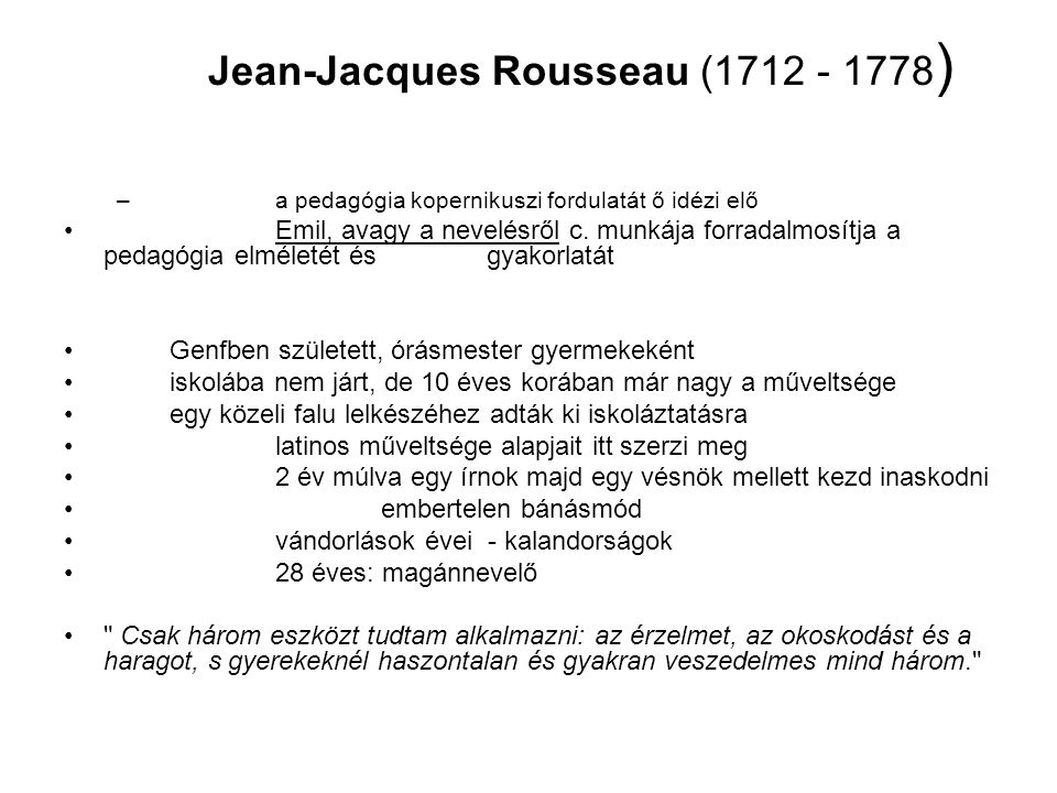 Jean-Jacques Rousseau (1712 - 1778)