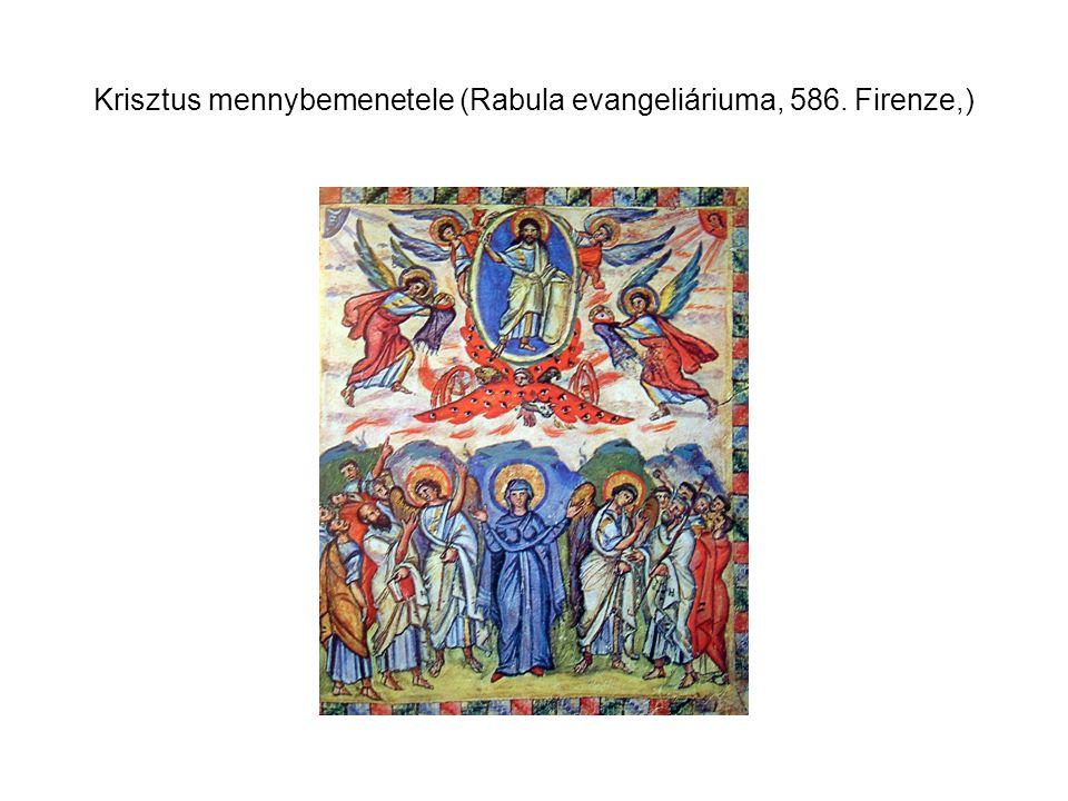 Krisztus mennybemenetele (Rabula evangeliáriuma, 586. Firenze,)