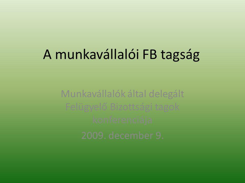 A munkavállalói FB tagság