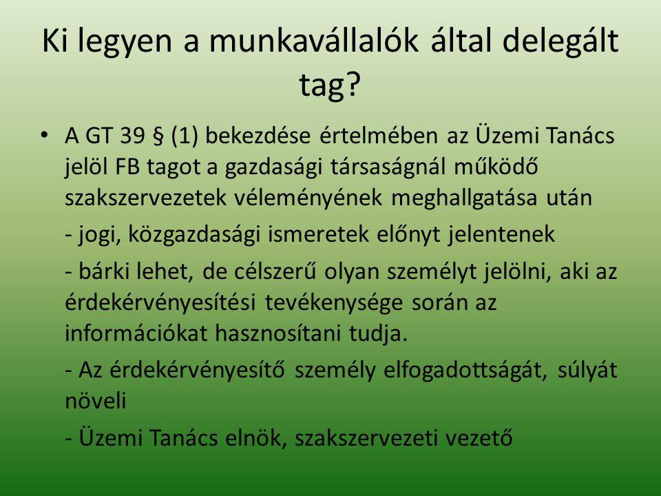 Ki legyen a munkavállalók által delegált tag
