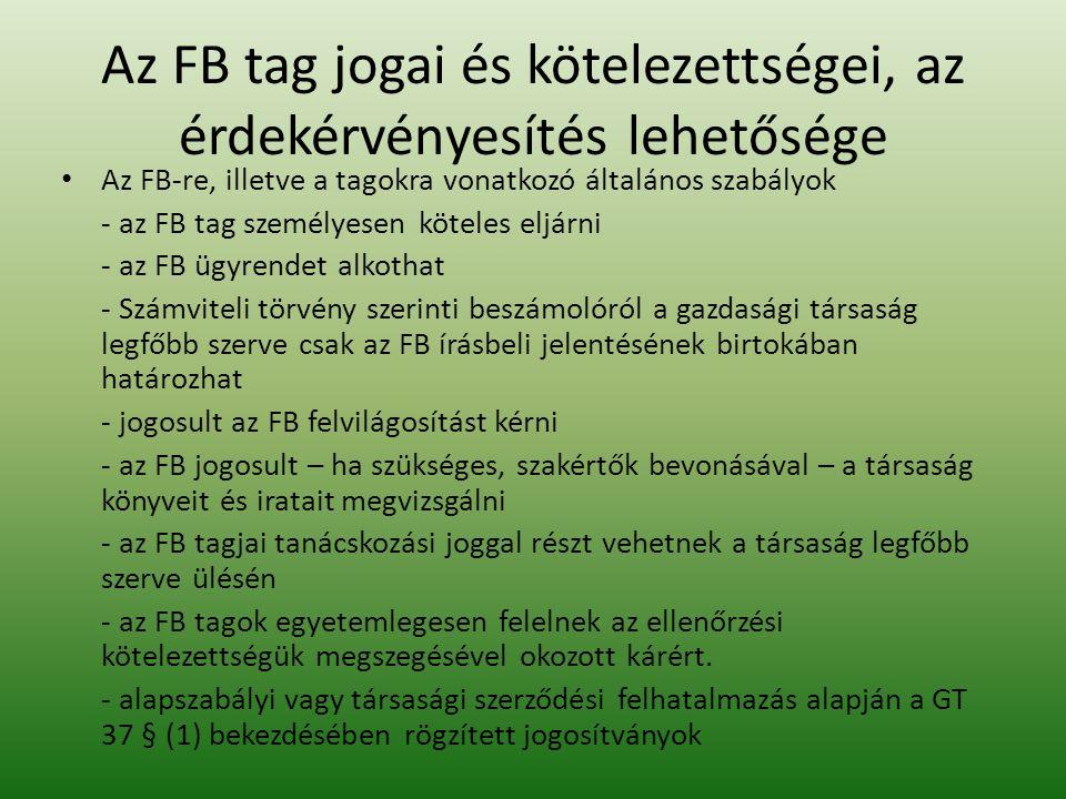 Az FB tag jogai és kötelezettségei, az érdekérvényesítés lehetősége