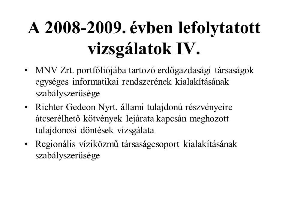A 2008-2009. évben lefolytatott vizsgálatok IV.