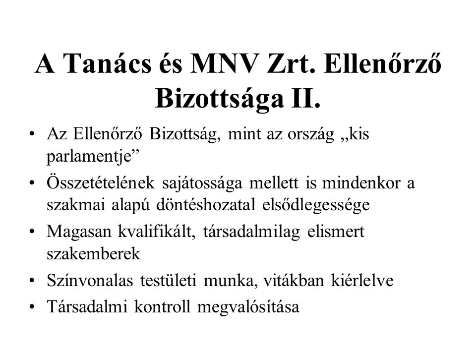 A Tanács és MNV Zrt. Ellenőrző Bizottsága II.