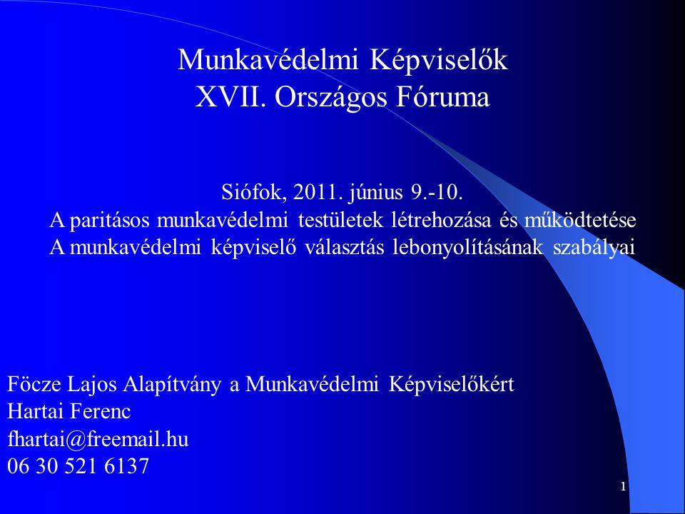 Munkavédelmi Képviselők XVII. Országos Fóruma