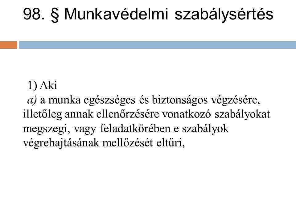 98. § Munkavédelmi szabálysértés
