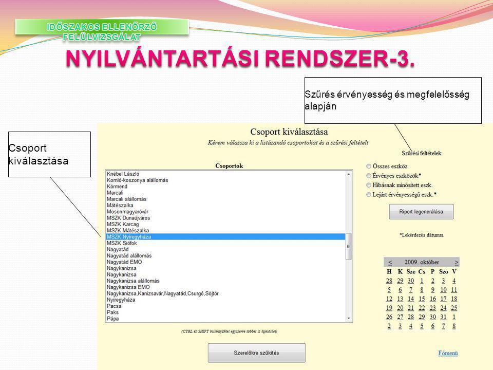 IDŐSZAKOS ELLENŐRZŐ FELÜLVIZSGÁLAT NYILVÁNTARTÁSI RENDSZER-3.