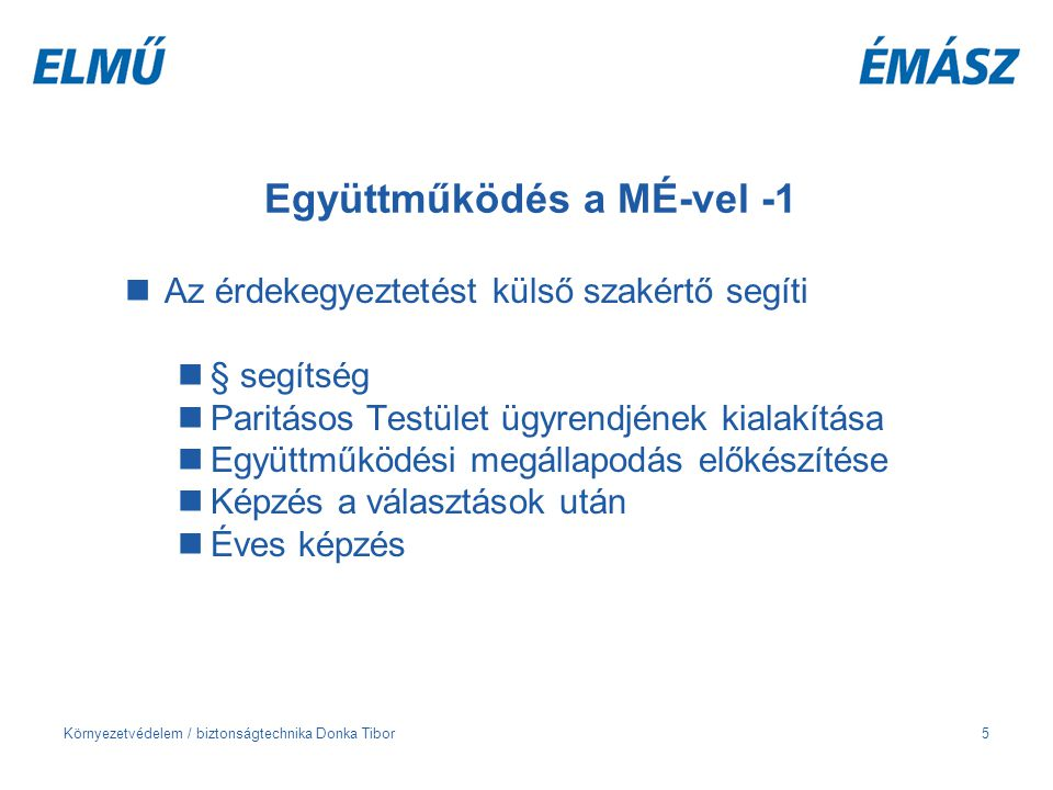 Együttműködés a MÉ-vel -1