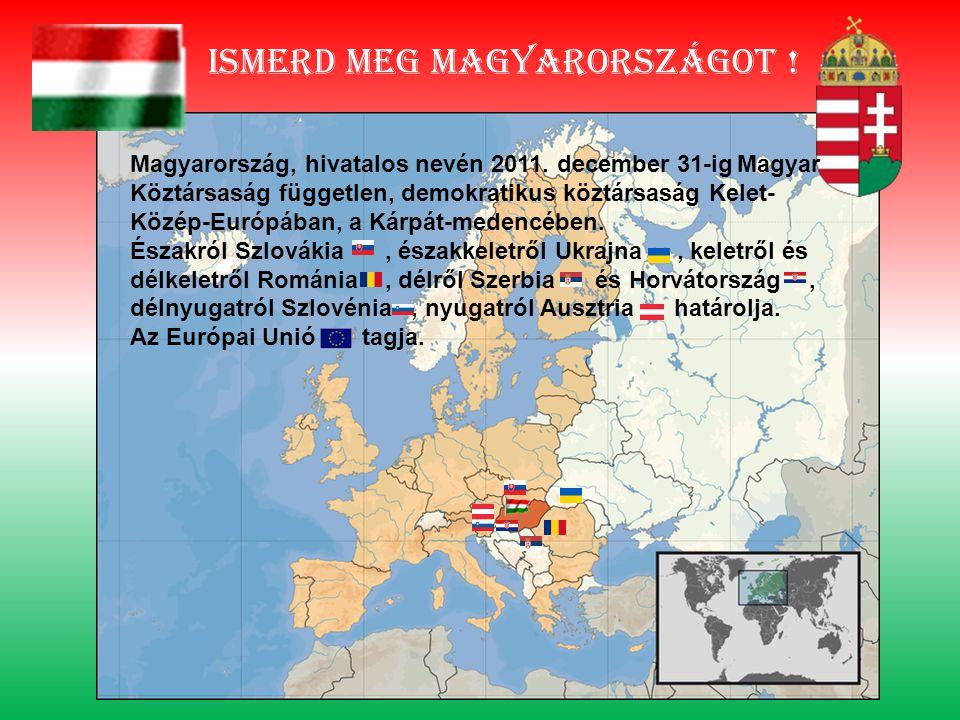 Ismerd meg magyarországot !