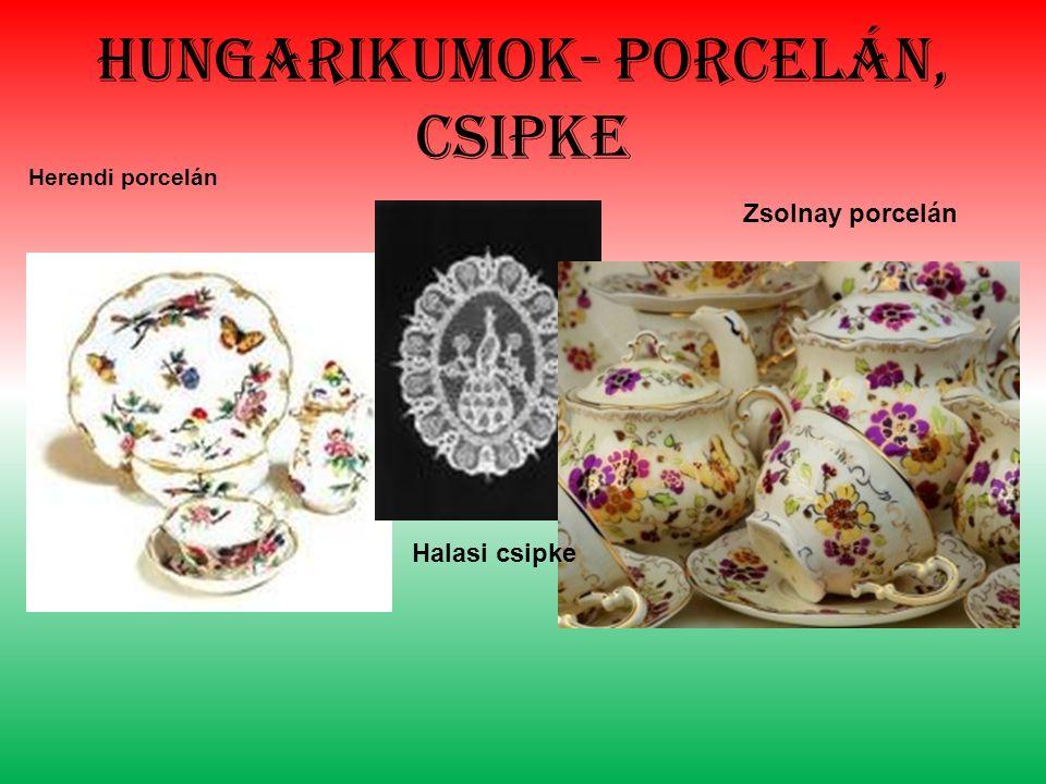 Hungarikumok- porcelán, csipke