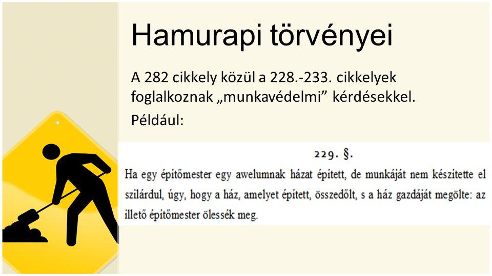 Hamurapi törvényei A 282 cikkely közül a 228.-233.