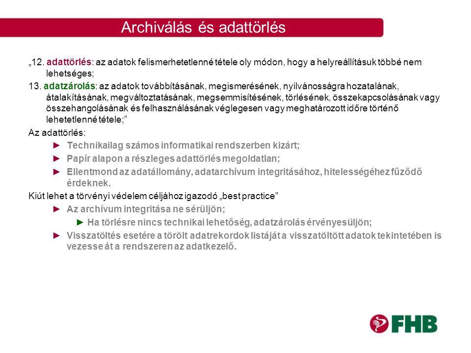 Archiválás és adattörlés