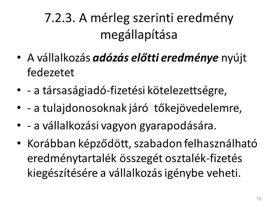 7.2.3. A mérleg szerinti eredmény megállapítása