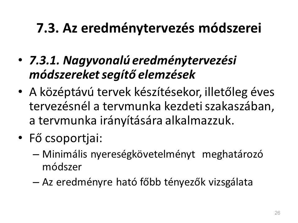 7.3. Az eredménytervezés módszerei