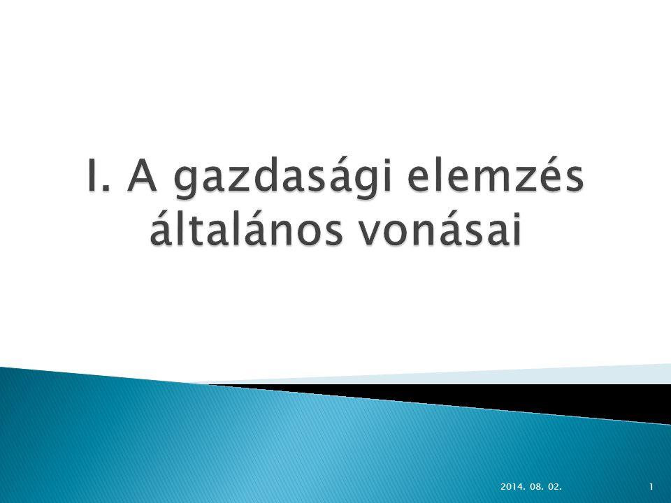 I. A gazdasági elemzés általános vonásai
