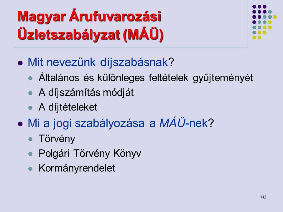 Magyar Árufuvarozási Üzletszabályzat (MÁÜ)