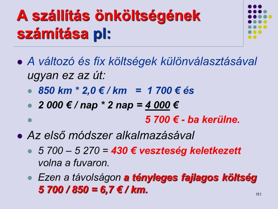 A szállítás önköltségének számítása pl: