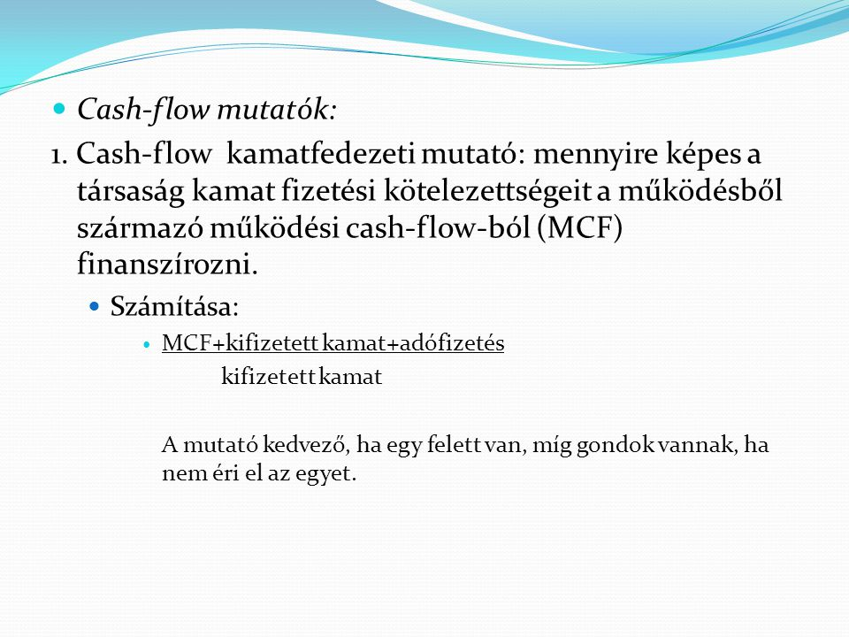 Cash-flow mutatók: