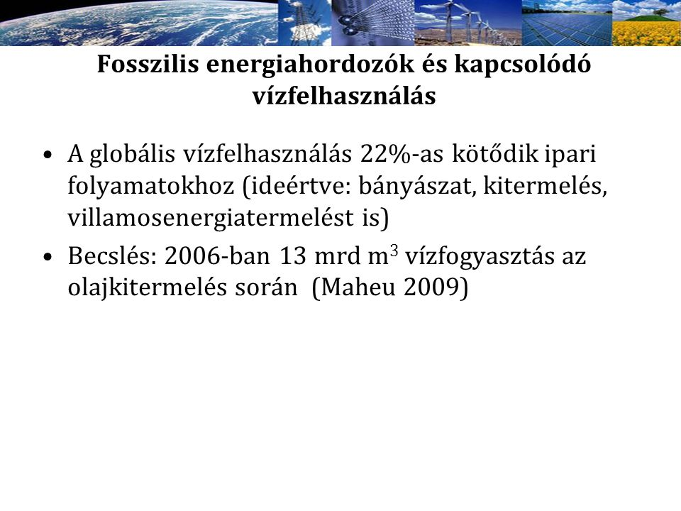 Fosszilis energiahordozók és kapcsolódó vízfelhasználás