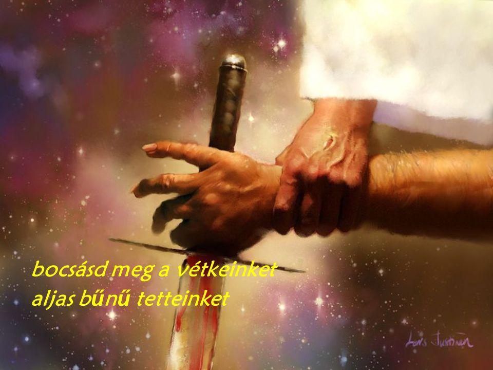 bocsásd meg a vétkeinket