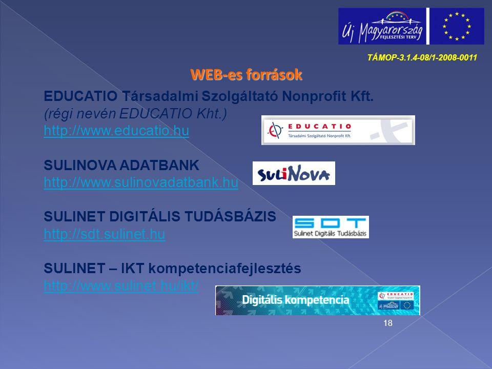 WEB-es források EDUCATIO Társadalmi Szolgáltató Nonprofit Kft.