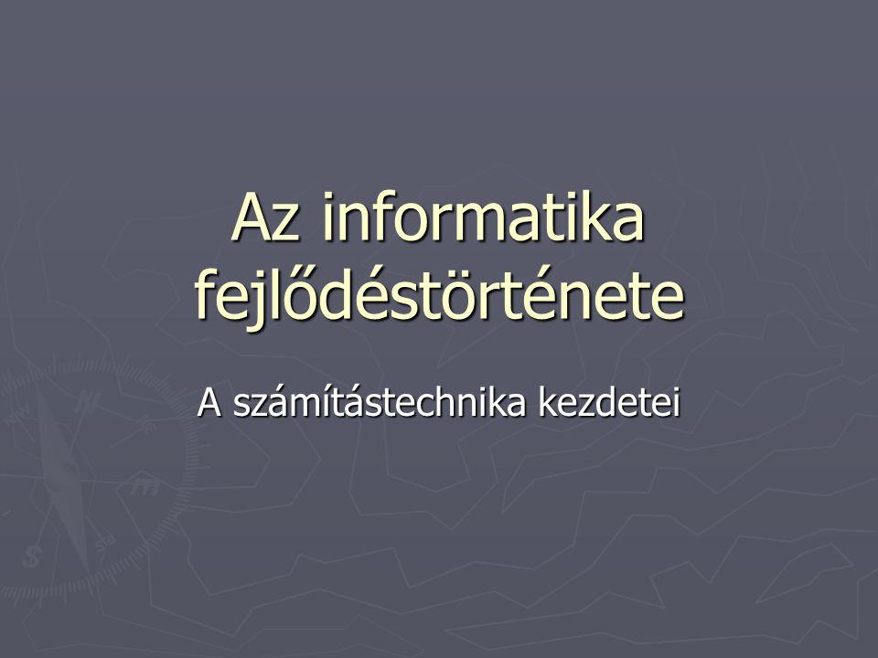 Az informatika fejlődéstörténete