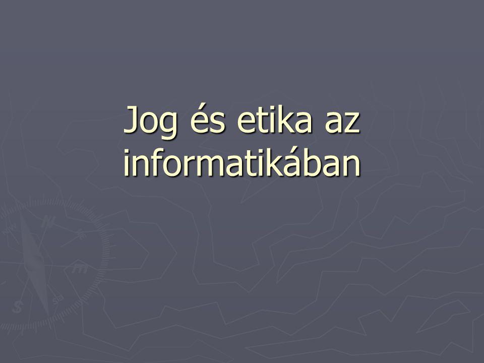 Jog és etika az informatikában