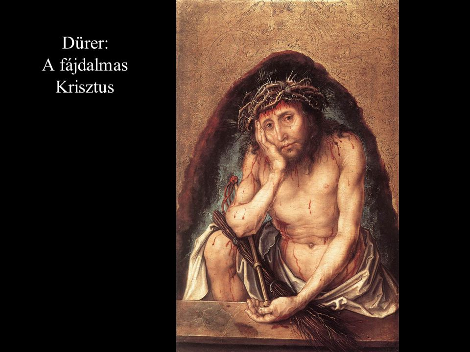 Dürer: A fájdalmas Krisztus