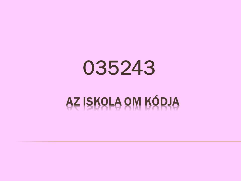 035243 Az iskola OM kódja