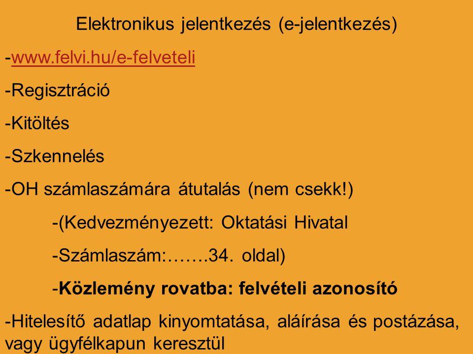 Elektronikus jelentkezés (e-jelentkezés)