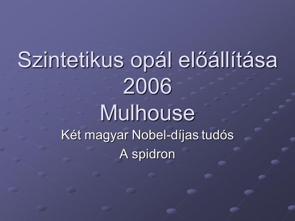 Szintetikus opál előállítása 2006 Mulhouse