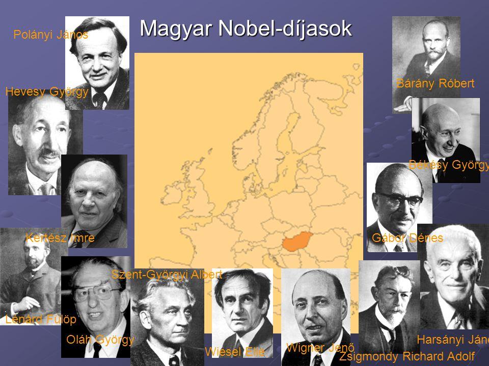 Magyar Nobel-díjasok Polányi János Bárány Róbert Hevesy György
